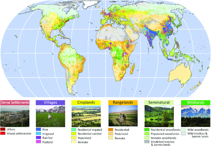 Anthromes, or Anthropogenic Biomes, dominate the Earth's landscape (Source: Ellis, 2019).